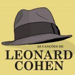 As Canções de L. Cohen